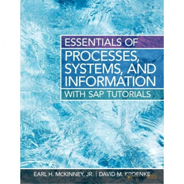 Solution Manual for Essentials Of Processes, Systems And Information 1/E by Mckinney