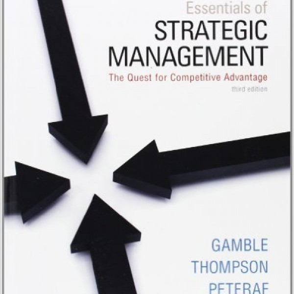 Test Bank for Essentials Of Strategic Management 3/E by Gamble