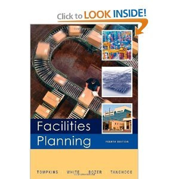 Solution Manual for Facilities Planning 4/E by Tompkins