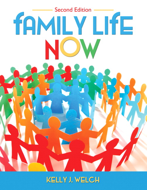 Test Bank for Family Life Now 2nd Edition by Welch