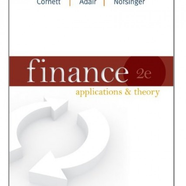 Solution Manual for Finance Applications And Theory 1/E by Cornett
