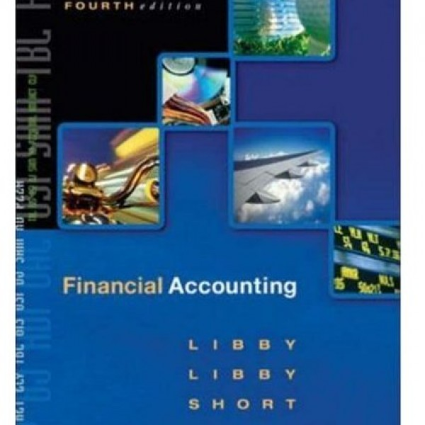 Solution Manual for Financial Accounting 4/E Canadian by Libby