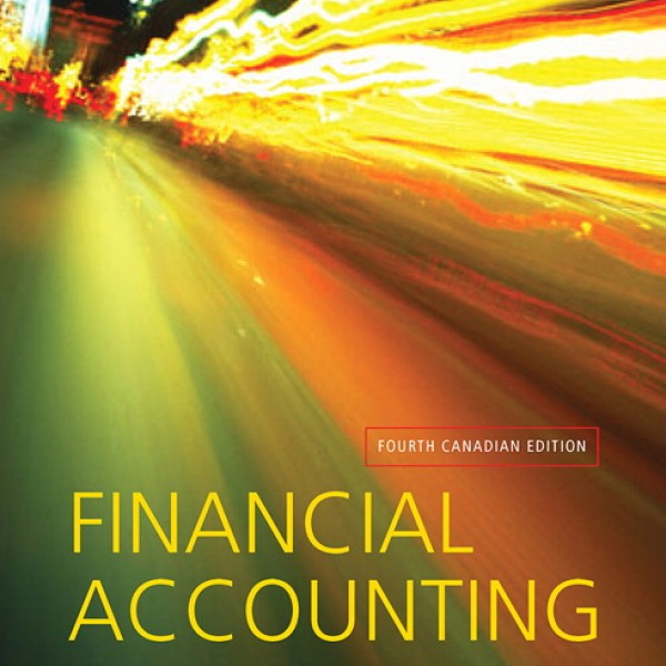 Test Bank for Financial Accounting 4/E Canadian by Harrison