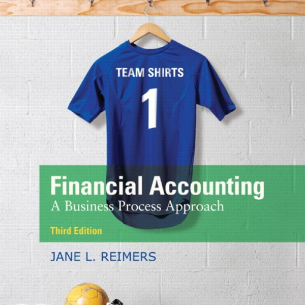 Solution manual for Financial Accounting: A Business Process Approach 3/E by Reimers