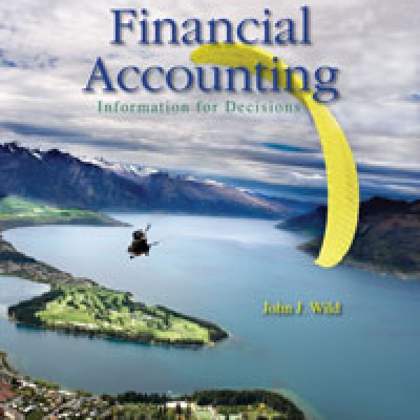 Solution Manual for Financial Accounting Information For Decisions 5/E by Wild