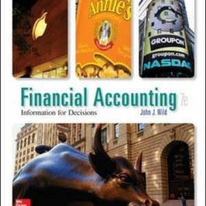 Test bank for Financial Accounting Information For Decisions 7/E by Wild
