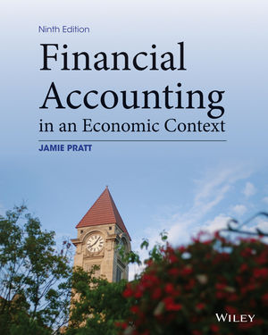 Financial Accounting in an Economic Context 9th Edition By Pratt - Solution Manual
