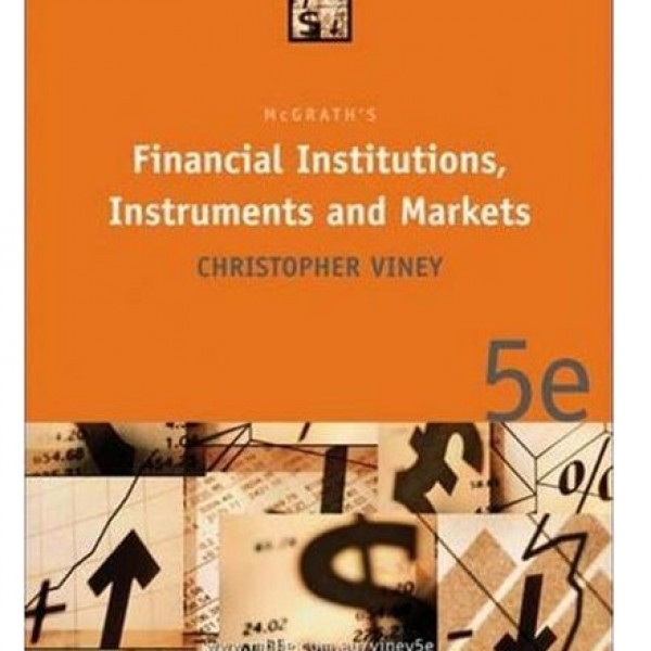 Test Bank for Financial Institutions Instruments And Markets 5/E by Viney