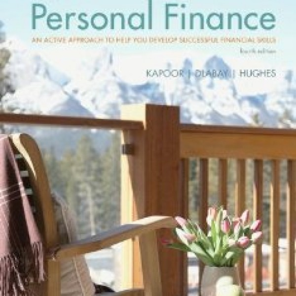 Solution Manual for Focus On Personal Finance 4/E by Kapoor