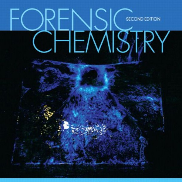 Solution Manual for Forensic Chemistry 2/E by Bell