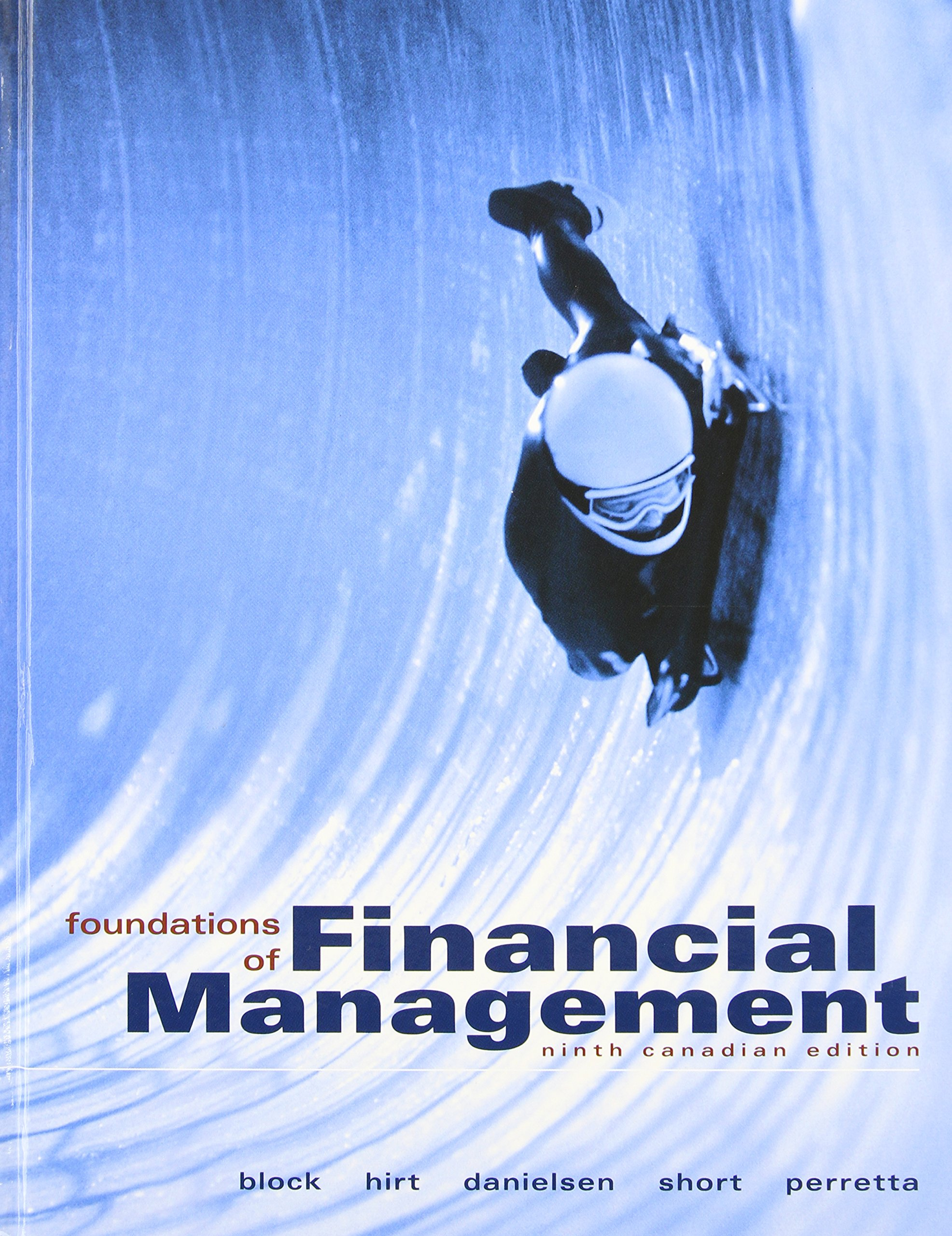 Foundations of Financial Management Canadian 9th Edition By Block, Hirt, Short, Perretta - Solution Manual