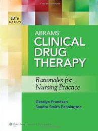 Test Bank Abrams Clinical Drug Therapy 10th Edition Frandsen Pennington