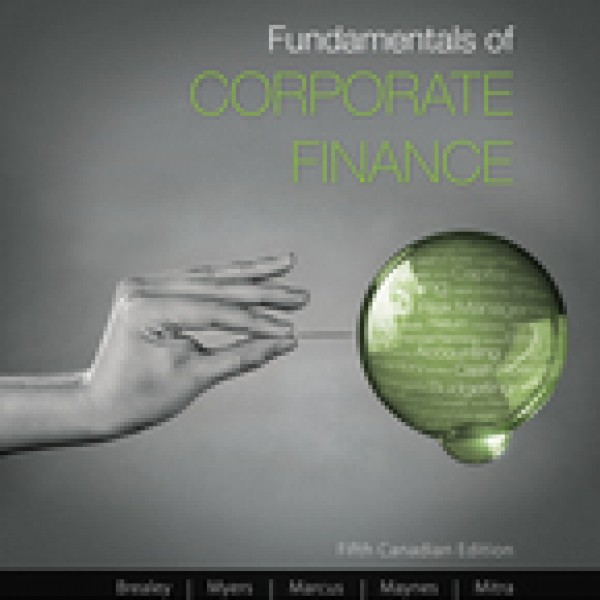 Solution Manual for Fundamentals Of Corporate Finance 5/E Canadian Edition by Brealey