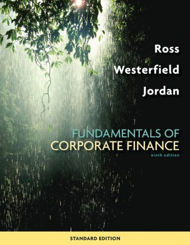 Fundamentals of Corporate Finance 9th Edition By Ross, Westerfield, Jordan - Test Bank