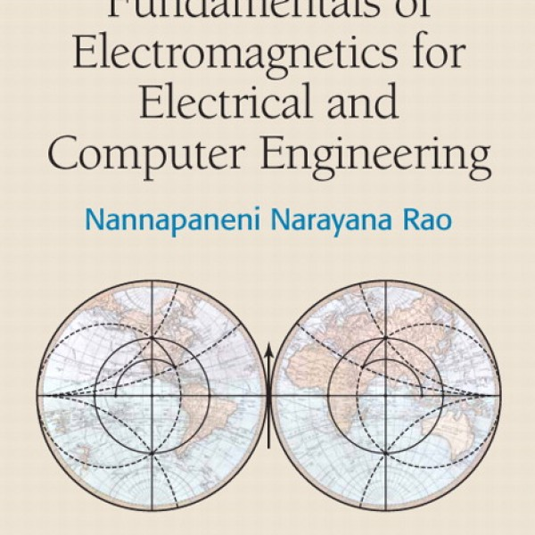 Solution Manual for Fundamentals Of Electromagnetics For Electrical And Computer Engineering 1/E by Rao