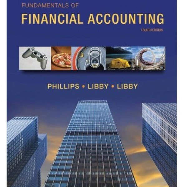Solution Manual for Fundamentals Of Financial Accounting 4/E by Phillips
