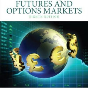 Test bank for Fundamentals Of Futures And Options Markets 8/E by Hull