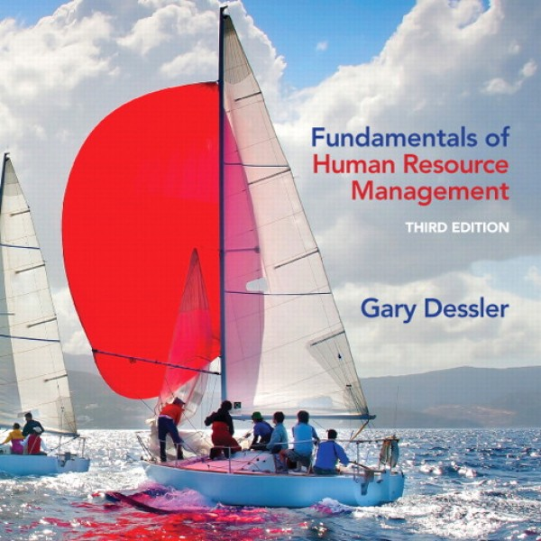 Test Bank for Fundamentals Of Human Resource Management 3/E by Dessler