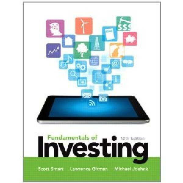 Solution Manual for Fundamentals Of Investing 12/E by Smart