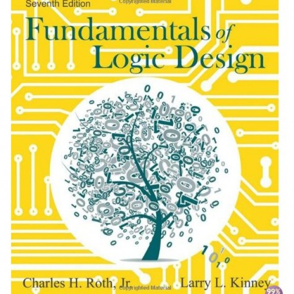 Solution Manual for Fundamentals Of Logic Design 7/E by Roth