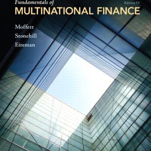 Test Bank for Fundamentals Of Multinational Finance Moffett 4/E by Moffett