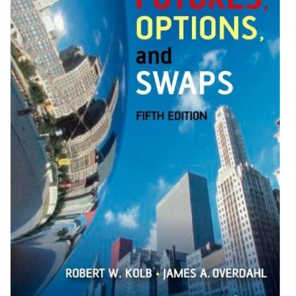 Solution Manual for Futures Options And Swaps 5/E by Kolb