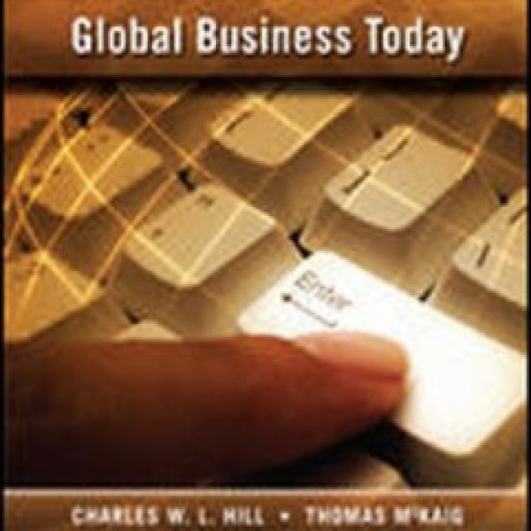 Test Bank for Global Business Today 2/E Canadian Edition by Hill
