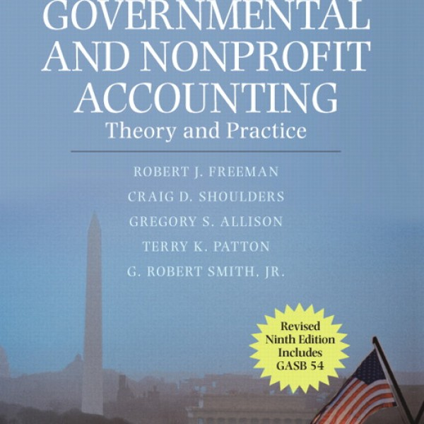 Solution Manual for Governmental And Nonprofit Accounting Theory And Practice 9/E by Freeman