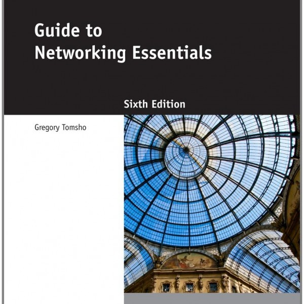 Test Bank for Guide To Networking Essentials 6/E by Tomsho