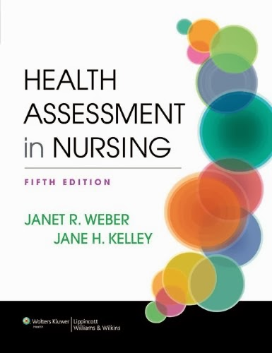 Test Bank Health assessment in nursing by Janet Weber and Jane Kelley 5th edition