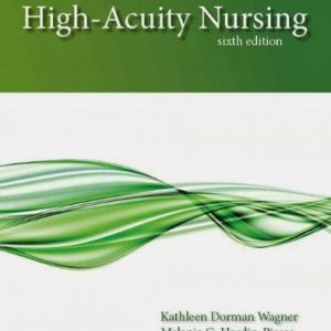 Test Bank High-Acuity Nursing 6th Edition Wagner