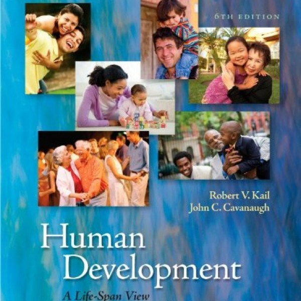 Test Bank for Human Development A Life-Span View 6/E by Kail