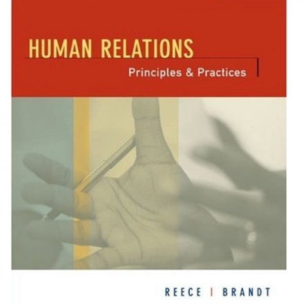 Test Bank for Human Relations Principles And Practices 6/E by Reece