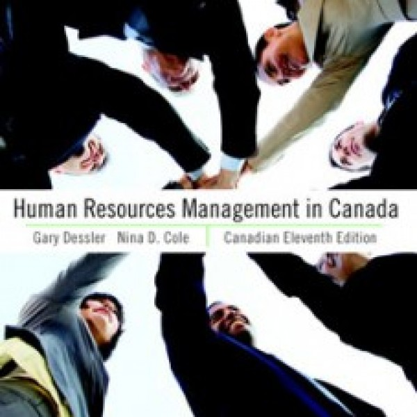 Test Bank for Human Resources Management In Canada 11/E by Dessler