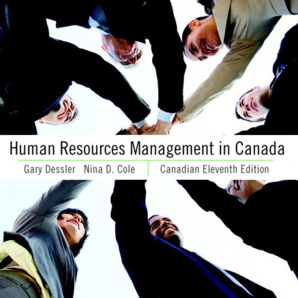 Test Bank for Human Resources Management In Canada 11Th Edition 11/E by Dessler