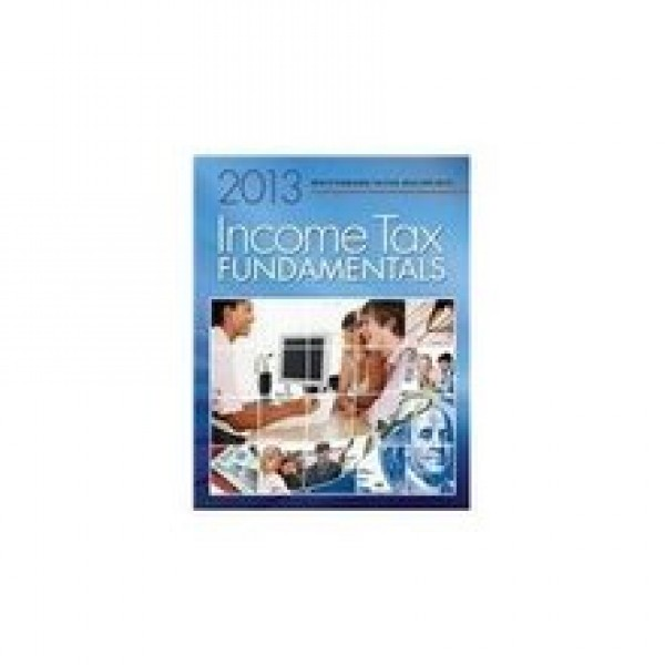 Solution Manual for Income Tax Fundamentals 2013 31/E by Whittenburg