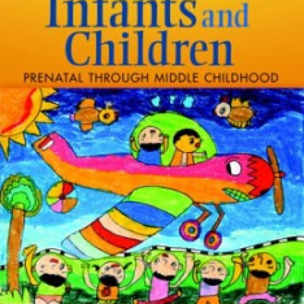 Test Bank for Infants And Children Prenatal Through Middle Childhood 7/E by Berk