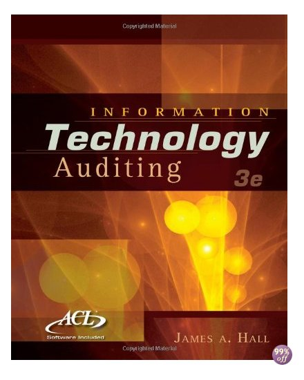 Solution Manual for Information Technology Auditing 3rd Edition by Hall