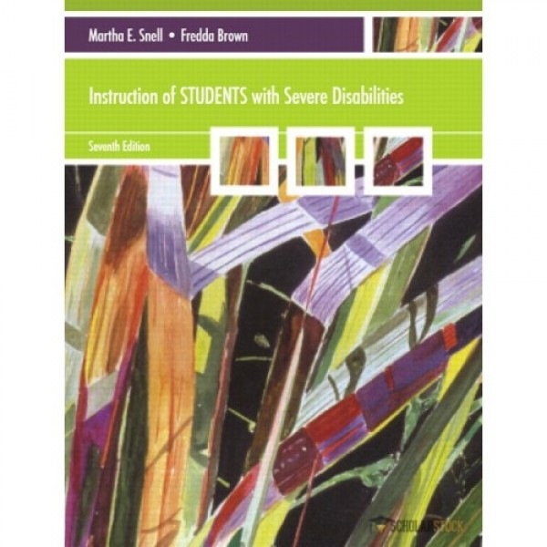 Test Bank for Instruction Of Students With Severe Disabilities 7/E by Snell