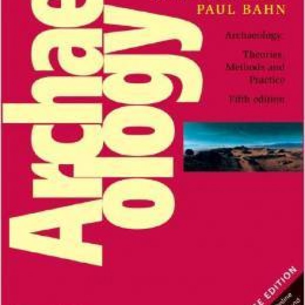 Solution manual for Archaeology: Theories, Methods And Practice 5/E by Bahn