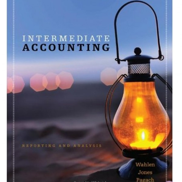 Solution Manual for Intermediate Accounting 1/E by Wahlen
