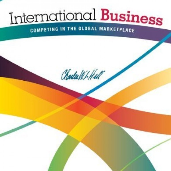 Solution manual for International Business Competing In The Global Marketplace 10/E by Hill