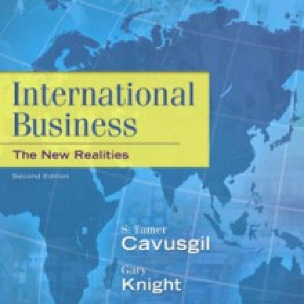 Test Bank for International Business The New Realities 2/E by Cavusgil