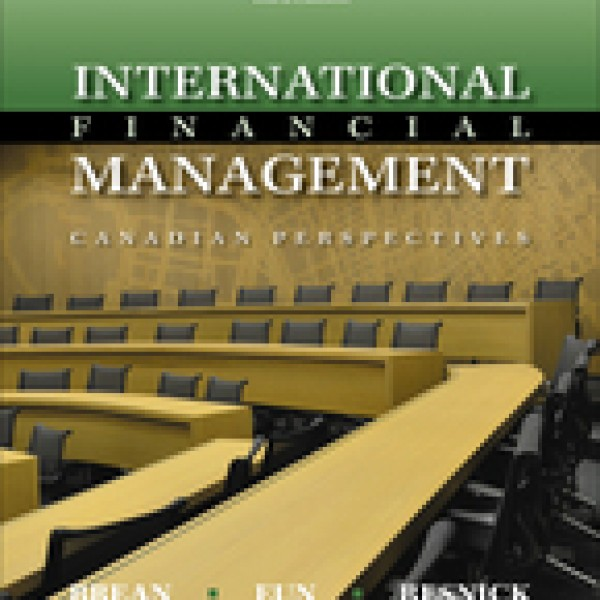 Solution Manual for International Financial Management 3/E by Brean