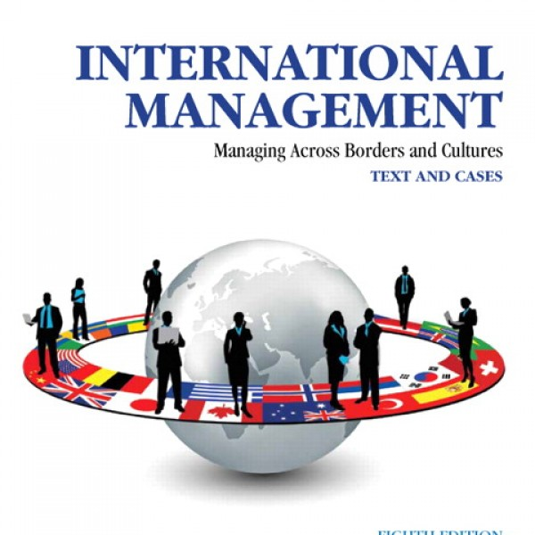 Test Bank for International Management Managing Across Borders And Cultures, Text And Cases 8/E by Deresky