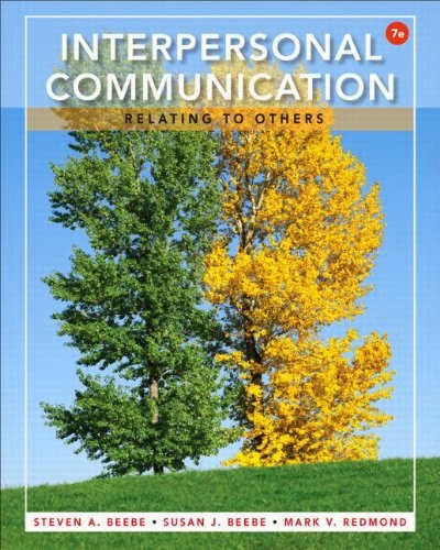 Test Bank Interpersonal Communication Relating Others 7th Edition Beebe Redmond