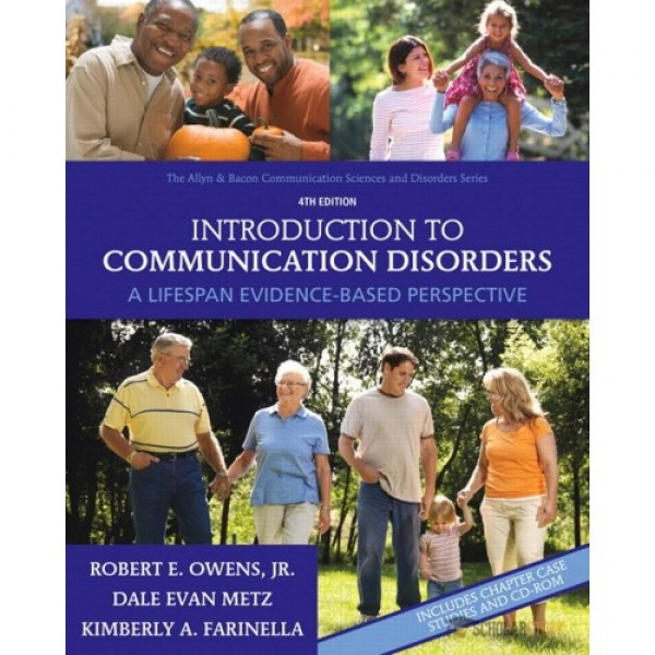 Solution Manual for Introduction To Communication Disorders A Lifespan Evidence-Based Perspective 4/E by Owens