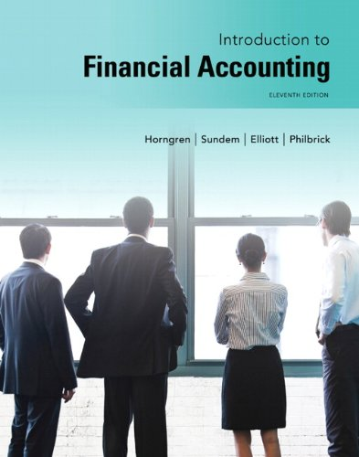 Introduction to Financial Accounting 11th Edition By Horngren, Sundem, Elliott, Philbrick - Solution Manual