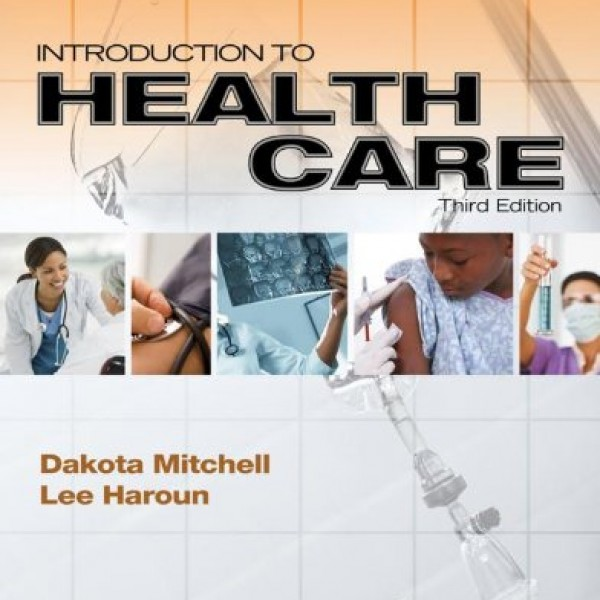 Solution Manual for Introduction To Health Care 3/E by Mitchell