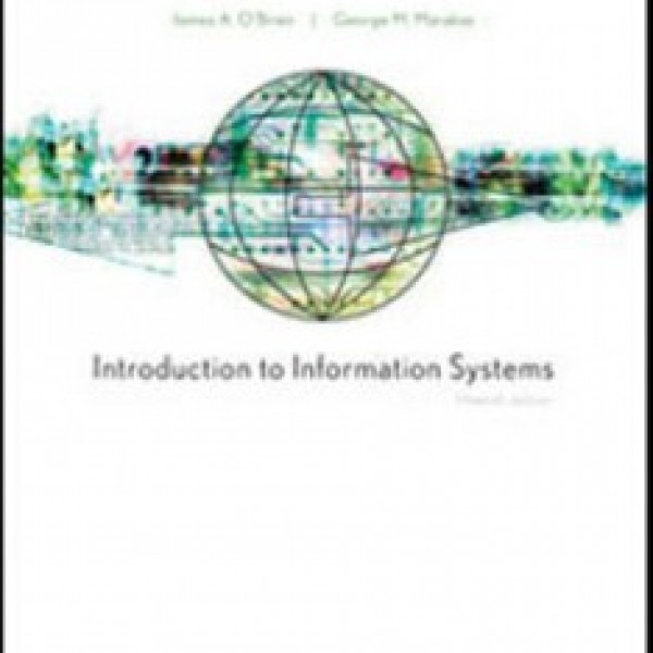 Test Bank for Introduction To Information Systems 15/E by Obrien
